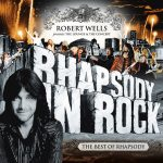 Robert Wells Best of Rhapsody