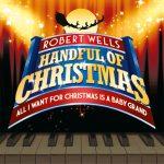 Robert Wells Handful of Christmas
