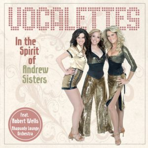 Vocalettes CD In the Spirit of Andrew Sisters